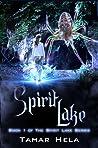 Spirit Lake (Spirit Lake, #1)