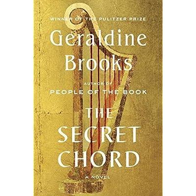The Secret Chord By Geraldine Brooks