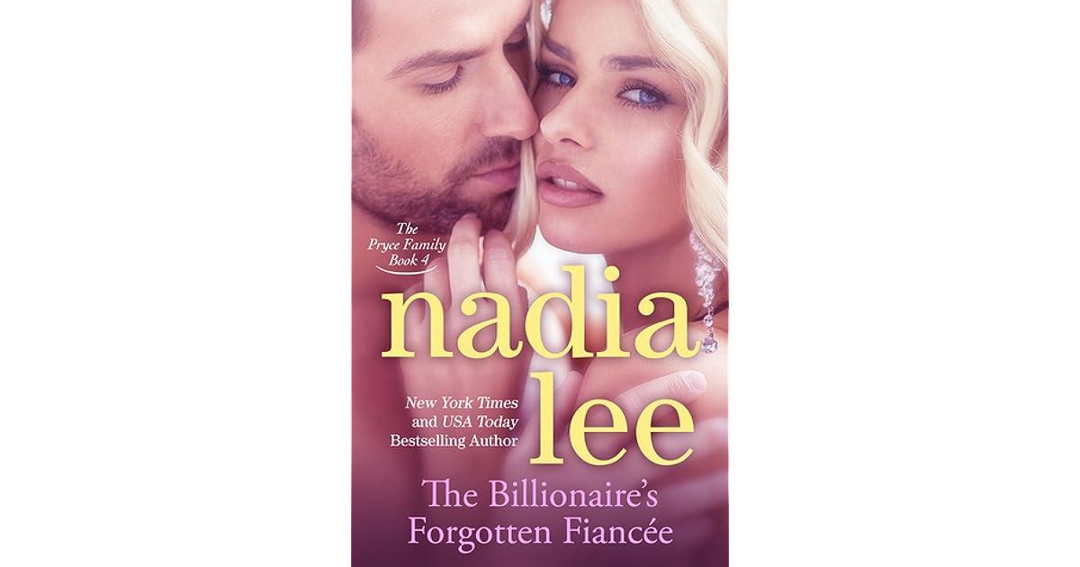 The Billionaire's Forgotten Fiancée by Nadia Lee