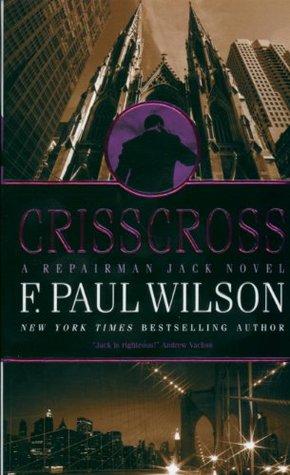 Crisscross by F. Paul Wilson