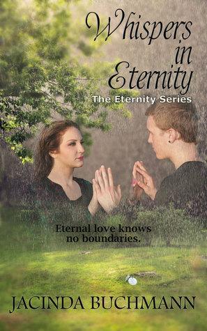 Whispers in Eternity (Eternity, #1)