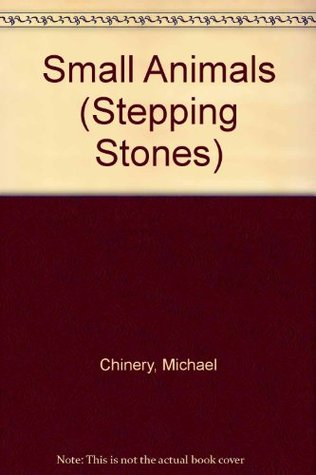 Small Animals (Stepping Stones)