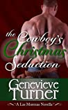 The Cowboy's Christmas Seduction (Las Morenas, #1.5)