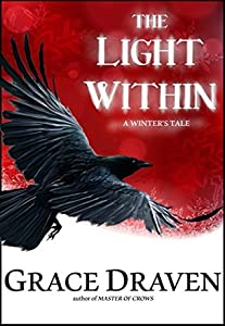 The Light Within (Master of Crows, #1.3)