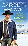 Wild Cowboy Ways (Lucky Penny Ranch #1)