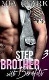 Stepbrother With Benefits 3 (Stepbrother with Benefits : First Season, #3)