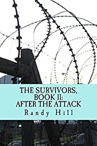 The Survivors, Book II: After The Attack