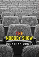 The Nobody Show