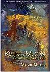 Rising Moon: Unra...