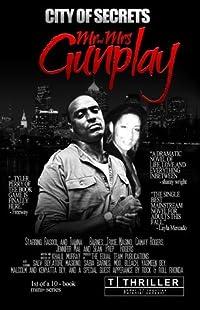 Mr. and Mrs. Gunplay (CITY OF SECRETS Book 1)