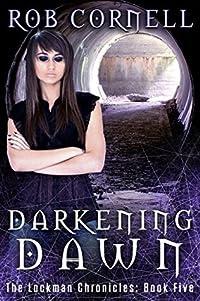 Darkening Dawn