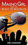 Magno Girl and the Beast of Brooklyn