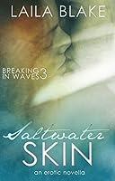 Saltwater Skin: an erotic novella (Breaking in Waves Book 3)