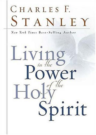 Living in the Power of the Holy - Charles Stanley