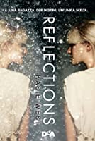 Reflections (Pivot Point, #1)