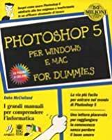 Photoshop 5 per Windows e Mac for Dummies