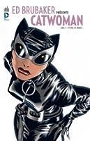 D'entre les ombres (Ed Brubaker présente Catwoman, # 1)