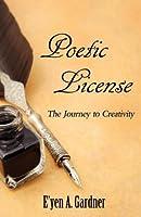 Poetic License: The Journey to Creativity