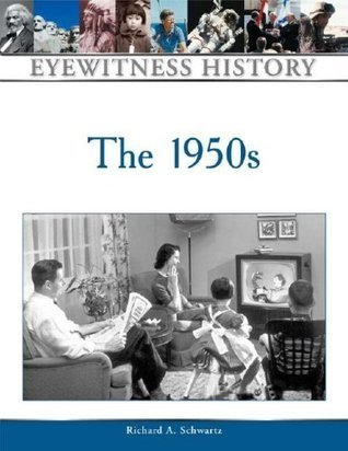 The 1950s (Eyewitness History Series)