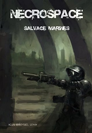 Salvage Marines (Necrospace #1)