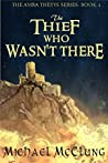 The Thief Who Wasn't There (Amra Thetys, #4)