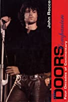 The Doors Companion: Four Decades of Commentary