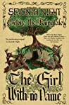 Before the Fairytale: The Girl With No Name (Seventh Night #0.5)