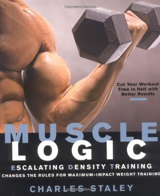 Muscle Logic Escalating Density Training