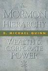 The Mormon Hierarchy: Wealth and Corporate Power