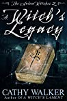 A Witch's Legacy (The Salem Witches Book 2)