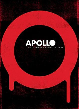 Apollo by Chimamanda Ngozi Adichie