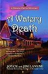 A Watery Death by Joyce Lavene