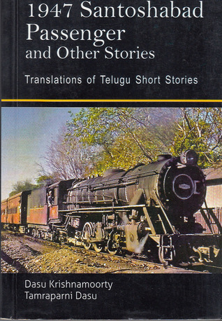 1947 Santoshabad Passenger And Other Stories
