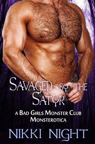 Savaged the Satyr by Nikki Night