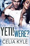 Yeti! Were? (Yeti, #1 - #4)