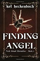 Finding Angel (Toch Island Chronicles, #1)