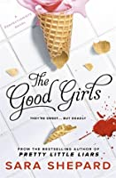 The Good Girls (The Perfectionists, #2)