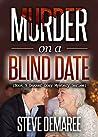 Murder on a Blind Date (Dekker Cozy Mystery #9)