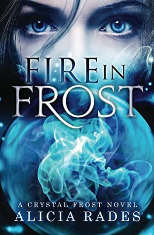 Fire in Frost (Crystal Frost, #1)