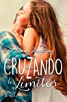 Cruzando los límites (Cruzando los límites, #1) audiobook review