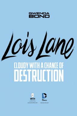 Cloudy With a Chance of Destruction by Gwenda Bond