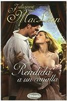 Rendida A Un Canalla (Spanish Edition)