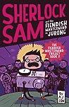 Sherlock Sam and the Fiendish Mastermind in Jurong (Sherlock Sam #8)
