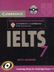 Cambridge IELTS 7 With Answers and 2 ACDS by University of