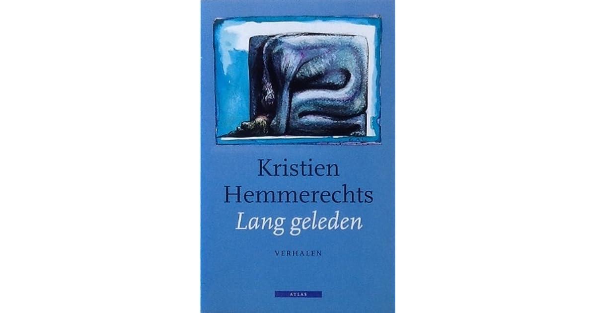 Lang geleden by Kristien Hemmerechts