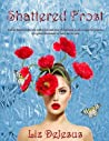 Shattered Frost (Frost, #3)