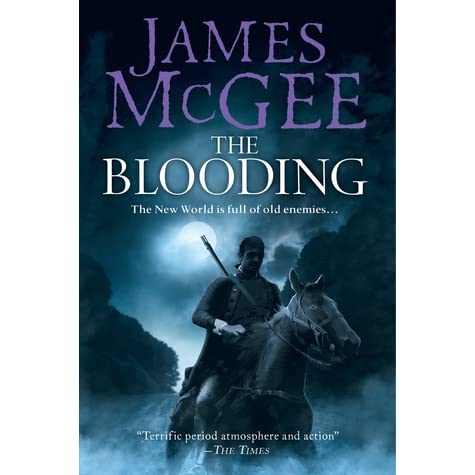 The Blooding Matthew Hawkwood 5 By James Mcgee