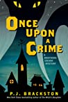 Once Upon a Crime (Brothers Grimm Mystery, #1)