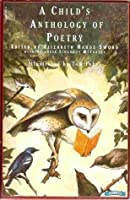 A Childs Anthology Of Poetry