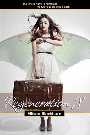 Regeneration X by Ellison Blackburn